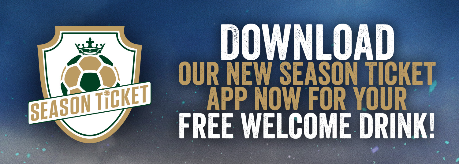 Download our new Season Ticket app now for your free welcome drink!